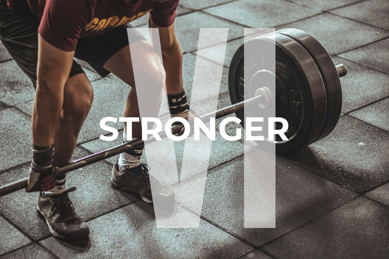 Stronger v6
